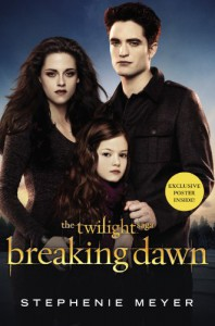 Breaking Dawn (The Twilight Saga) - Stephenie Meyer