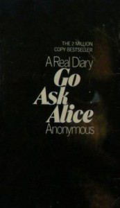 Go Ask Alice - Anonymous Anonymous