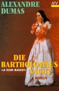 Die Bartholomäusnacht - Alexandre Dumas