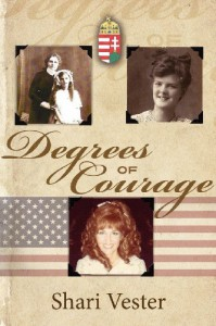 Degrees of Courage - Shari Vester