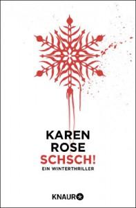 Schsch!: Ein Winterthriller - Karen Rose