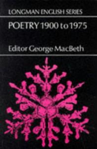 Poetry 1900 to 1975 - George MacBeth