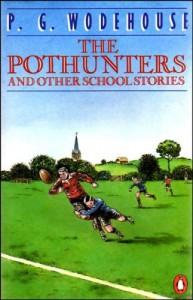 The Pothunters and Other School Stories - P. G. Wodehouse