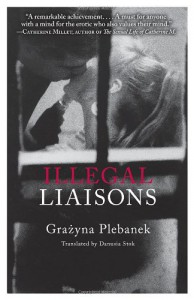 Illegal Liaisons - Grażyna Plebanek, Danusia Stok