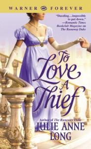 To Love a Thief - Julie Anne Long
