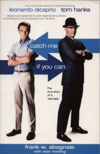 Catch Me If You Can: The True Story Of A Real Fake - Frank W. Abagnale, Stan Redding