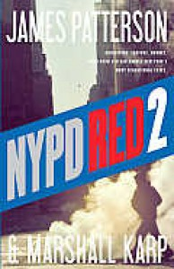 NYPD Red 2 (NYPD Red,# 2) - James Patterson, Marshall Karp