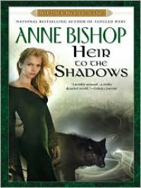 Heir to The Shadows (Black Jewels, #2) - John Sharian, Anne Bishop