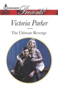 The Ultimate Revenge - Victoria    Parker