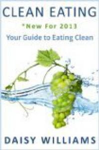 Clean eating - Daisy williams