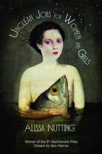 Unclean Jobs for Women and Girls - Alissa Nutting