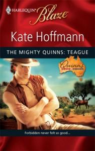 The Mighty Quinns: Teague - Kate Hoffmann