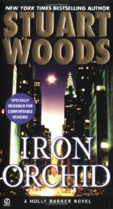 Iron Orchid - Stuart Woods