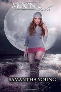 Moon Spell: a Tale of Lunarmorte novel - Samantha Young