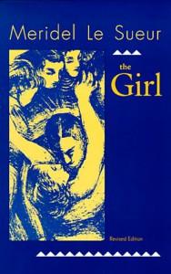 The Girl - Meridel Le Sueur;Meridel Le Sueur