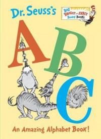 Dr. Seuss's ABC: An Amazing Alphabet Book! (Board Book) - Dr. Seuss