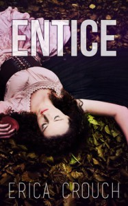 Entice - Erica Crouch