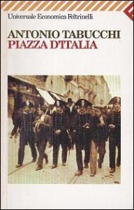 Piazza d'Italia - Antonio Tabucchi