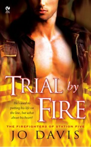 Trial by Fire - Jo Davis