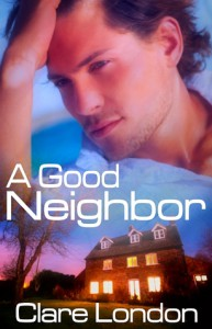 A Good Neighbor - Clare London