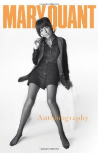 Mary Quant Autobiography - Mary Quant