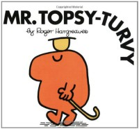 Mr. Topsy-turvy - Roger Hargreaves