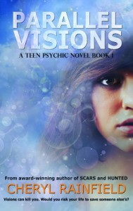 Parallel Visions (A Teen Psychic Novel) - Cheryl Rainfield