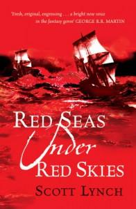 Red Seas Under Red Skies (Gollancz) (GollanczF.) - Scott Lynch