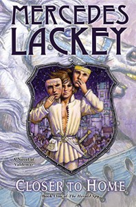 Closer to Home: Book One of Herald Spy - Mercedes Lackey