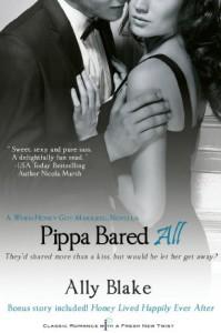 Pippa Bared All - Ally Blake