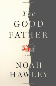 The Good Father - Noah Hawley