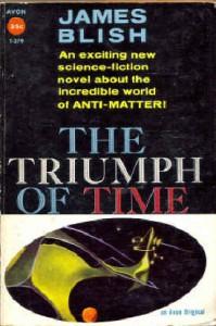The Triumph of Time (Vintage Avon SF, T-279) - James Blish