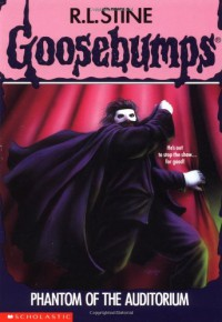 Phantom of the Auditorium - R.L. Stine