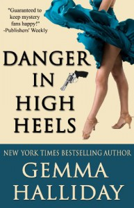 Danger in High Heels - Gemma Halliday
