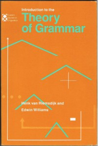 Introduction to the Theory of Grammar - Henk Van Riemsdijk, Edwin Williams