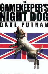 The Gamekeeper's Night Dog (Gamekeeper Series, Book 1) - Dave Putnam