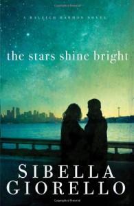 The Stars Shine Bright - Sibella Giorello