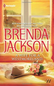 A Wife for a Westmoreland (Harlequin Desire, #2077) - Brenda Jackson