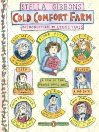 Cold Comfort Farm - Stella Gibbons, Lynne Truss, Roz Chast