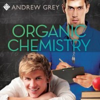 Organic Chemistry - Andrew  Grey, Nick J. Russo