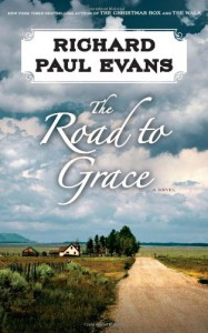The Road to Grace - Richard Paul Evans