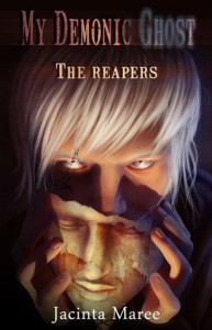 The Reapers (My Demonic Ghost) - Jacinta Maree