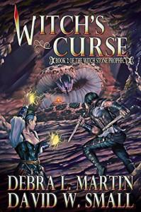 Witch's Curse (Book 2, The Witch Stone Prophecy) - Debra L Martin, David W Small