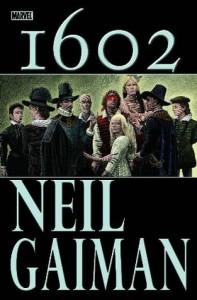 Marvel 1602 - Andy Kubert, Neil Gaiman
