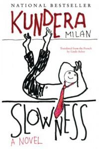 Slowness - Milan Kundera, Linda Asher