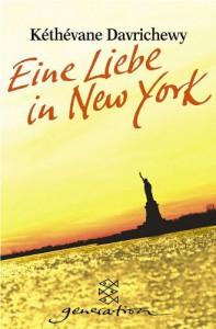 Eine Liebe in New York. - Kethevane Davrichewy