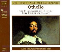 Othello (Classic Literature With Classical Music) - William Shakespeare