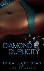 Diamond Duplicity (Jewels of Desire Book 1) - Erica Lucke Dean, Elise Delacroix