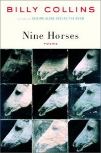 Nine Horses: Poems - Billy Collins