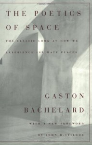 The Poetics of Space - Maria Jolas, John R. Stilgoe, Gaston Bachelard, Étienne Gilson